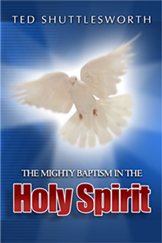 The Mighty Baptism In The Holy Spirit (Minibook)