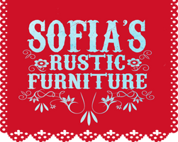 Sofia's Rustic Furniture