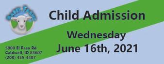 Babby Farms regular child admission 6/16/2021