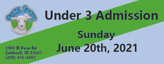 Babby Farms regular under 3 admission 6/20/2021