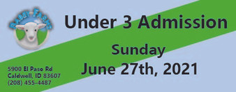 Babby Farms regular under 3 admission 6/27/2021