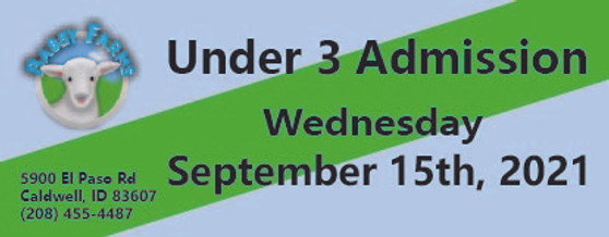 Babby Farms regular under 3 admission 9/15/2021