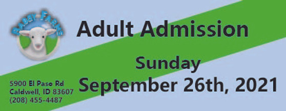 Babby Farms regular adult admission 9/26/2021
