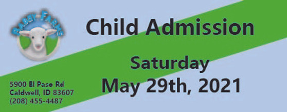 Babby Farms regular child admission 5/29/2021