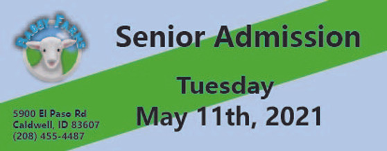 Babby Farms regular senior admission 5/11/2021