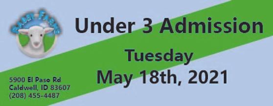 Babby Farms regular under 3 admission 5/18/2021
