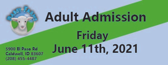 Babby Farms regular adult admission 6/11/2021