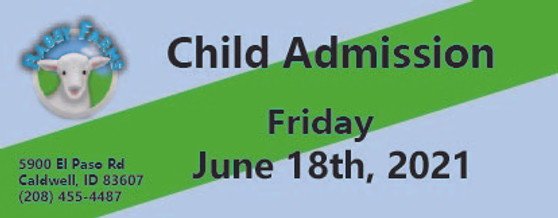 Babby Farms regular child admission 6/18/2021