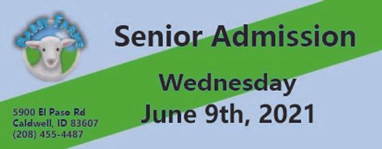 Babby Farms regular senior admission 6/9/2021