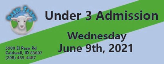 Babby Farms regular under 3 admission 6/9/2021