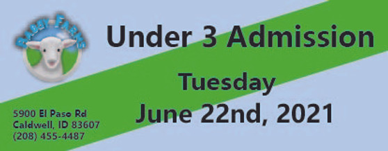 Babby Farms regular under 3 admission 6/22/2021
