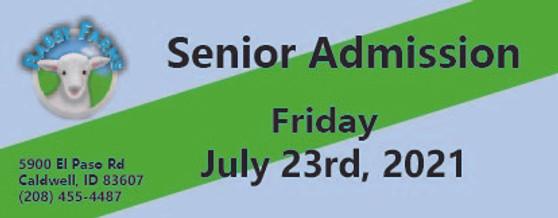 Babby Farms regular senior admission 7/23/2021