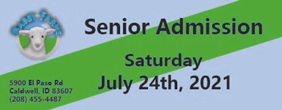 Babby Farms regular senior admission 7/24/2021