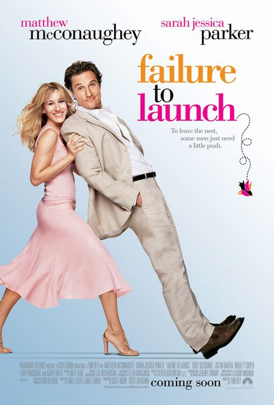 FAILURE TO LAUNCH (Double-sided Regular) (2006) ORIGINAL CINEMA POSTER