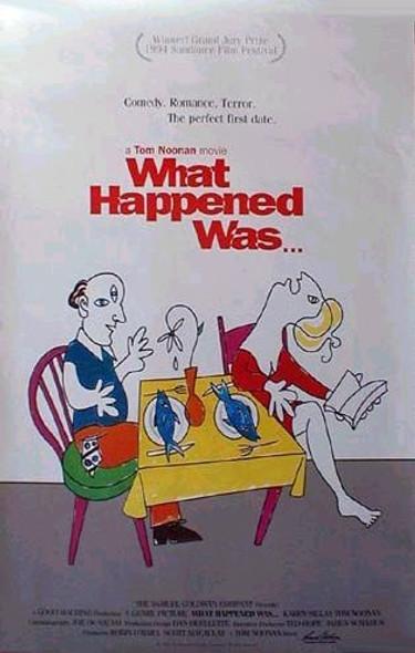 WHAT HAPPENED WAS (1994) ORIGINAL CINEMA POSTER
