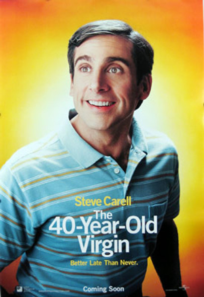 THE 40-YEAR OLD VIRGIN (DOUBLE SIDED Style A) (2005) ORIGINAL CINEMA POSTER