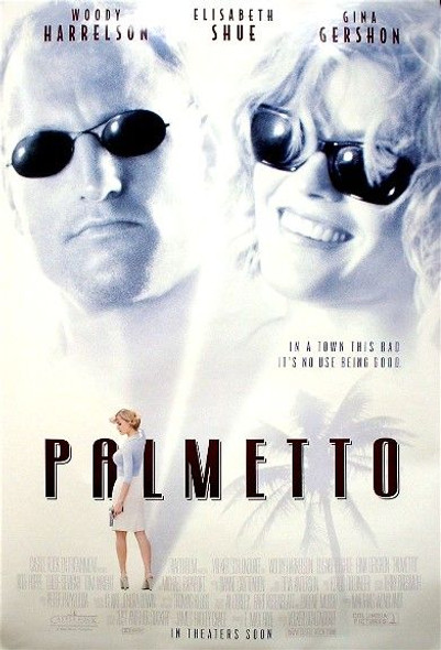 PALMETTO (Single Sided Regular) ORIGINAL CINEMA POSTER