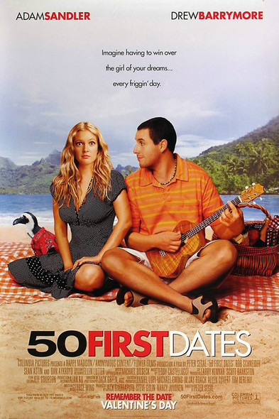 50 FIRST DATES (Single Sided Regular) ORIGINAL CINEMA POSTER