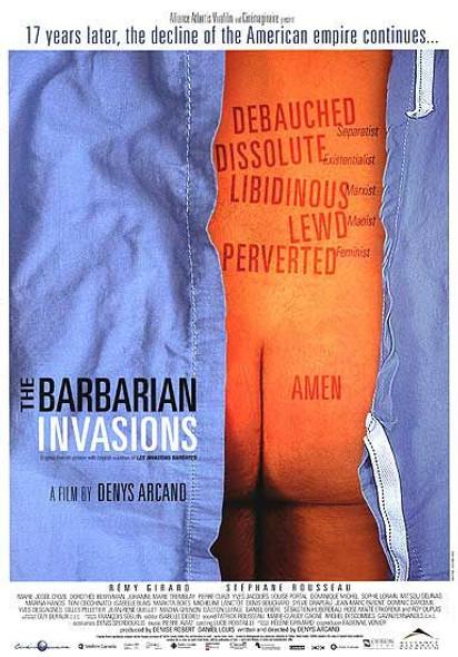 THE BARBARIAN INVASIONS (Single Sided Regular) ORIGINAL CINEMA POSTER