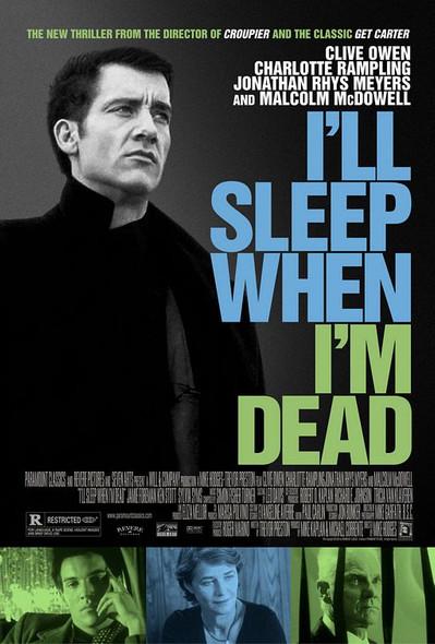 I'LL SLEEP WHEN I'M DEAD (Regular) ORIGINAL CINEMA POSTER