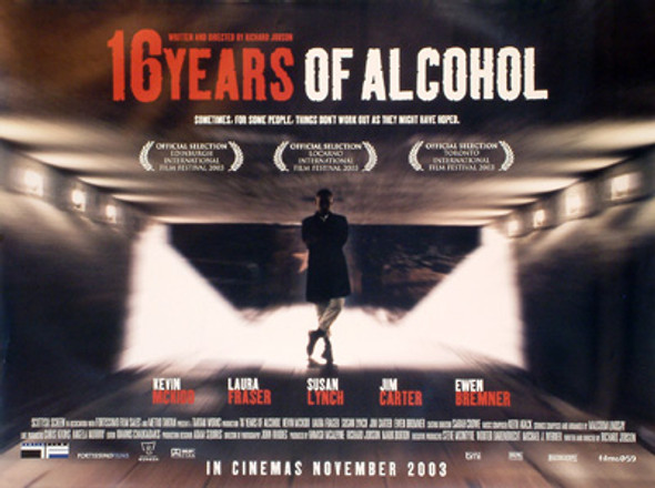 SIXTEEN YEARS OF ALCOHOL ORIGINAL CINEMA POSTER