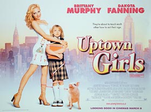UPTOWN GIRLS (DOUBLE SIDED) ORIGINAL CINEMA POSTER