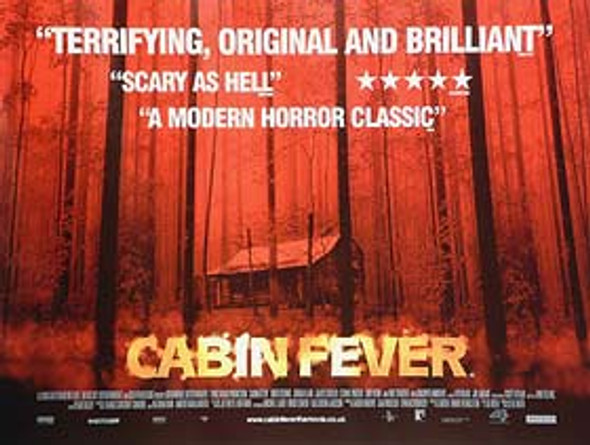 CABIN FEVER (DOUBLE SIDED) ORIGINAL CINEMA POSTER