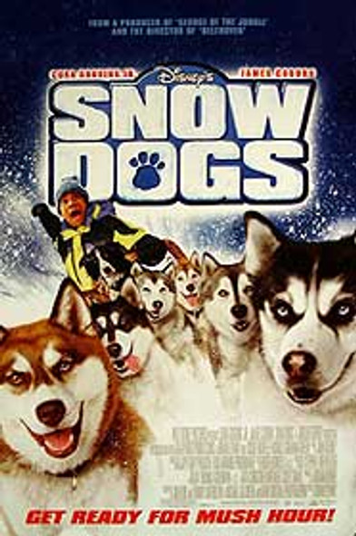 SNOW DOGS (Double Sided) ORIGINAL CINEMA POSTER