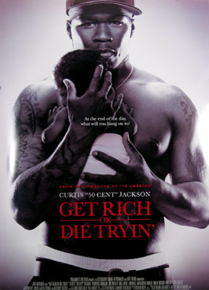 GET RICH OR DIE TRYIN (Double-sided Regular) ORIGINAL CINEMA POSTER