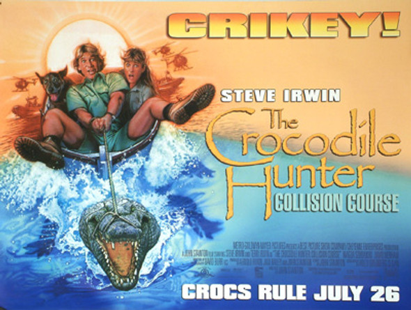 CROCODILE HUNTER (Single Sided) ORIGINAL CINEMA POSTER