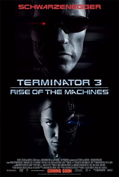 TERMINATOR 3: RISE OF THE MACHINES (Double Sided International) (High Gloss/UV Coated) ORIGINAL CINEMA POSTER