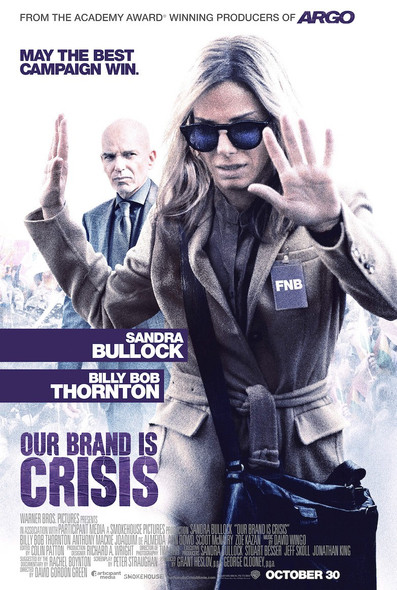 Our Brand is Crisis Advance Style Original Movie Poster