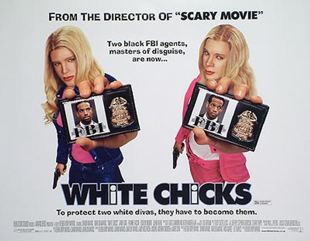 WHITE CHICKS (DOUBLE SIDED) ORIGINAL CINEMA POSTER