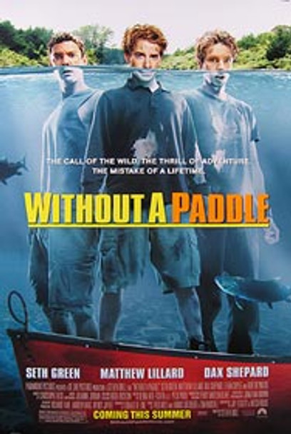 WITHOUT A PADDLE (Double Sided Regular) ORIGINAL CINEMA POSTER
