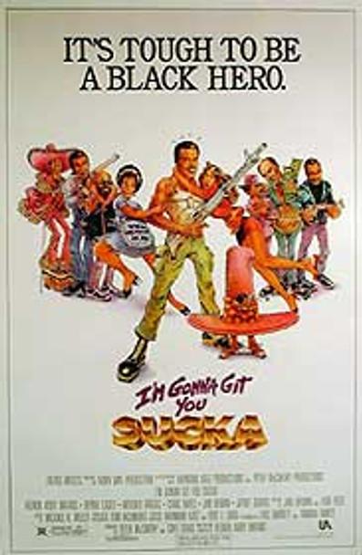 I'M GONNA GIT YOU SUCKA (SINGLE SIDED REGULAR) ORIGINAL CINEMA POSTER
