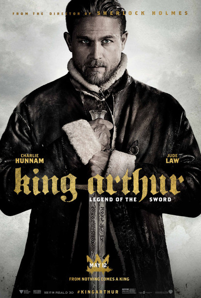 King Arthur: Legend Of The Sword Original Movie Poster Advance Style B