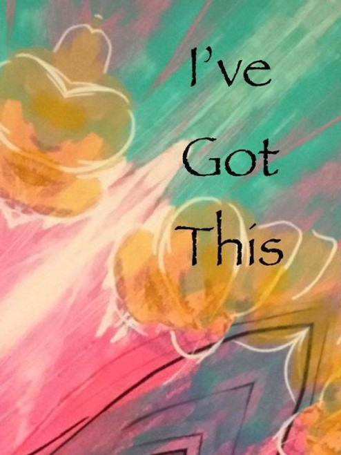 Affirmation Card - I've got this