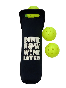 "Pickleball Theme- ""Dink Now - Wine Later"" Custom Made Neoprene Vineyard Wine Tote"