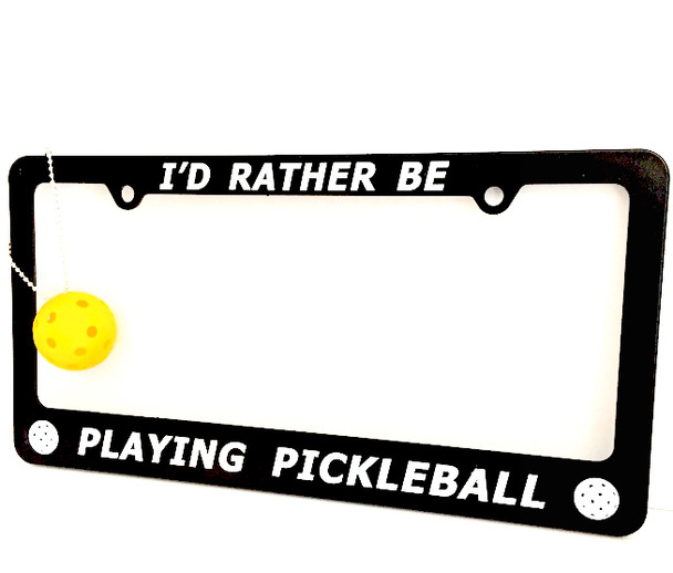 """I'd Rather Be Playing Pickleball"" - License Plate Frame & Keychain COMBO"