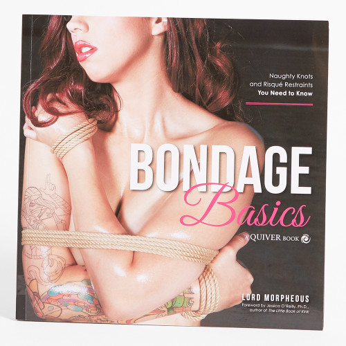 Bondage Basics: Naughty Knots and Risque Restraints You Need Know