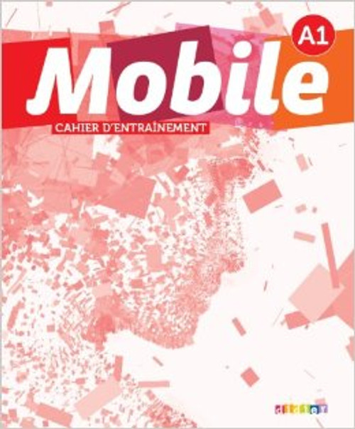 Mobile A1 Cahier d'entrainement