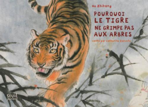 French children book Pourquoi le tigre ne grimpe pas aux arbres