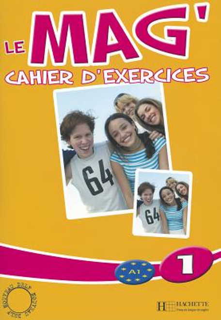 Le mag' 1  Cahier d'exercices A1