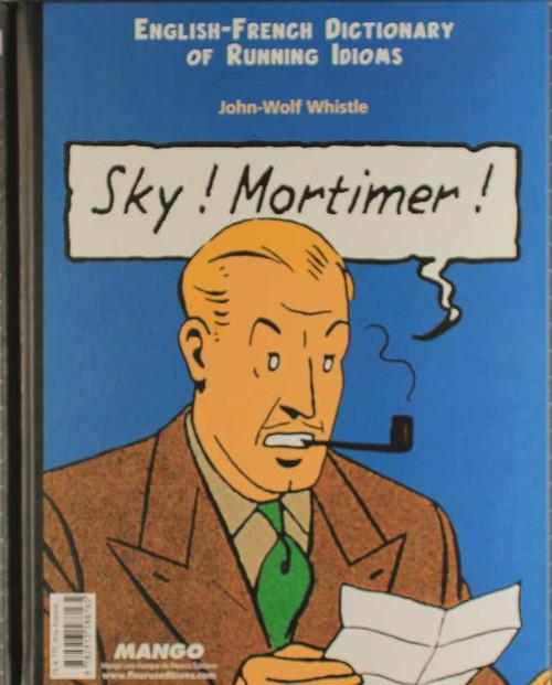 French english dictionary  book Sky! Mortimer! Ciel! Blake!
