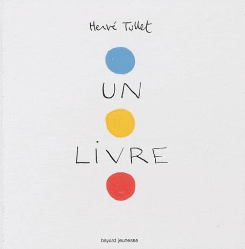 Un livre (Herve Tullet)