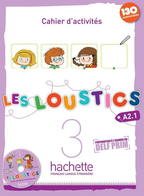 Les loustics 3 -  Cahier d'activites A2.1 + 1 CD audio