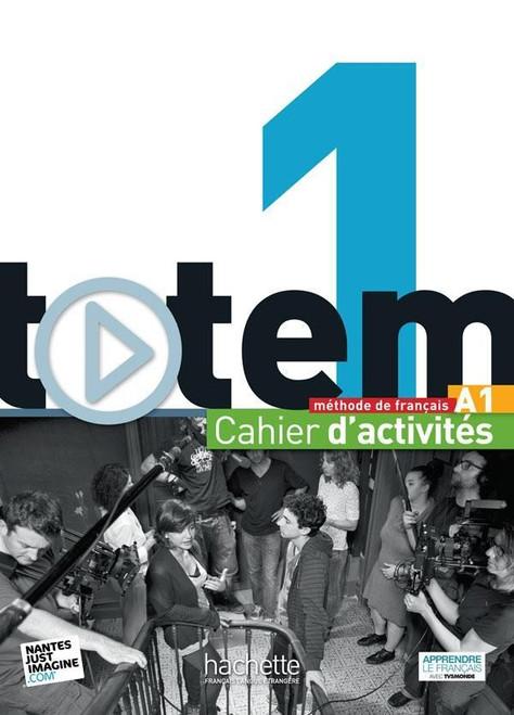 Totem niveau 1 -  Cahier d'activites (A1) + CD-Rom