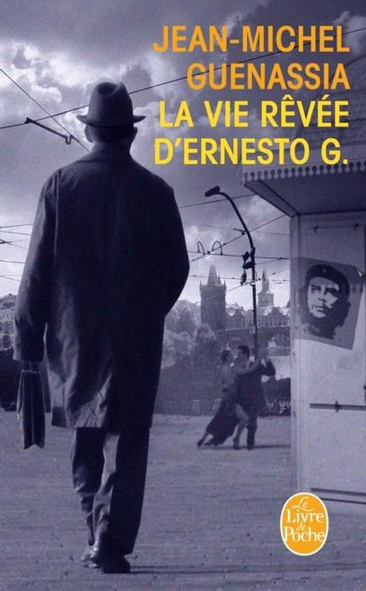 La vie revee d'Ernesto G.