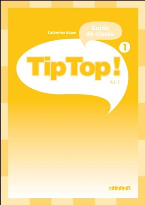 TipTop 1 Guide pedagogique A1.1