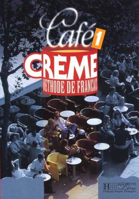 Cafe creme Methode de Francais niveau 1